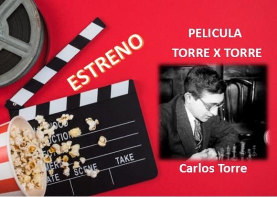 Película estreno torre x torre Carlos Torre Repetto
